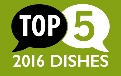 Top 5 Dishes of 2016