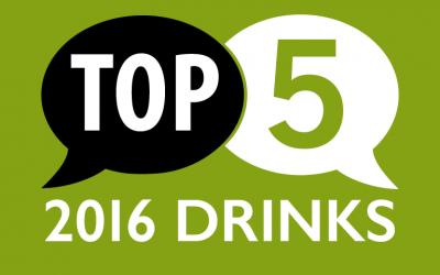 Top 5 Drinks of 2016