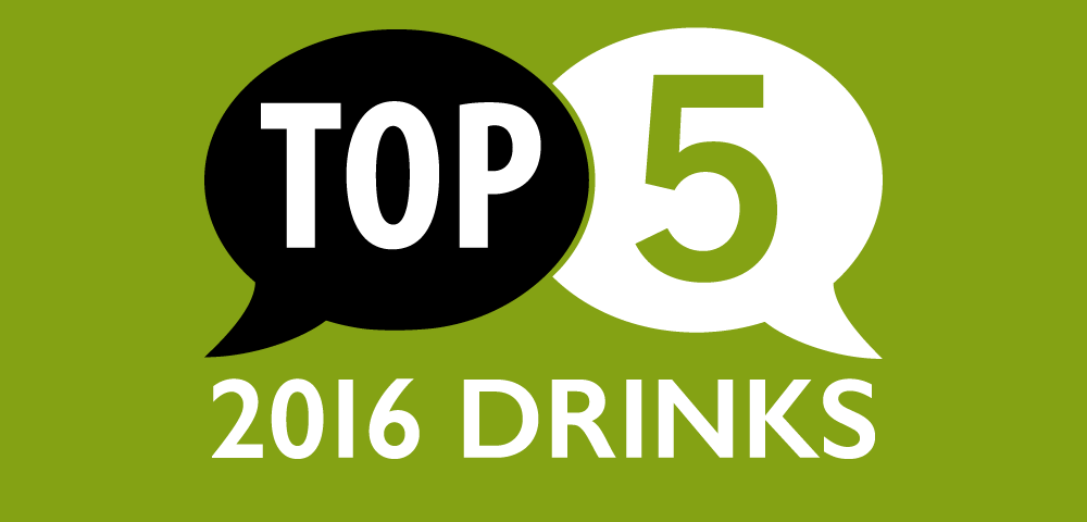 Top 5 Drinks of 2016